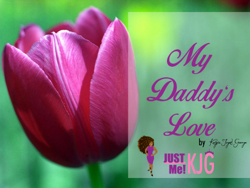 My Daddy's Love